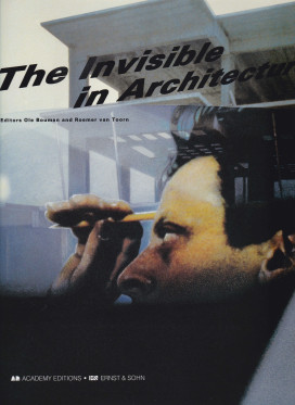 The invisible in architecture